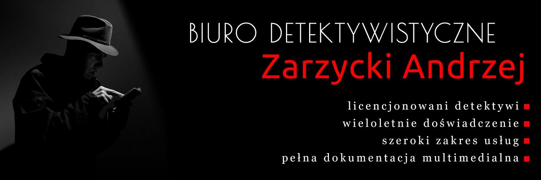 Biuro Detektywistyczne Zarzycki Andrzej